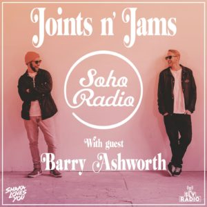 joints n jams with barry ashworth