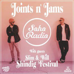 Shaka Loves You - Joints n' Jams - Shindig Festival Special