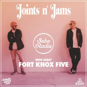 Shaka Loves You - Joints n' Jams with FORT KNOX FIVE