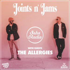 Shaka Loves You - Joints n' Jams with The Allergies