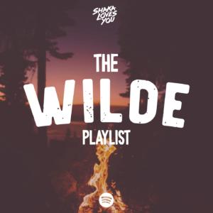 Shaka Loves You - The Wilde Spotify Playlist